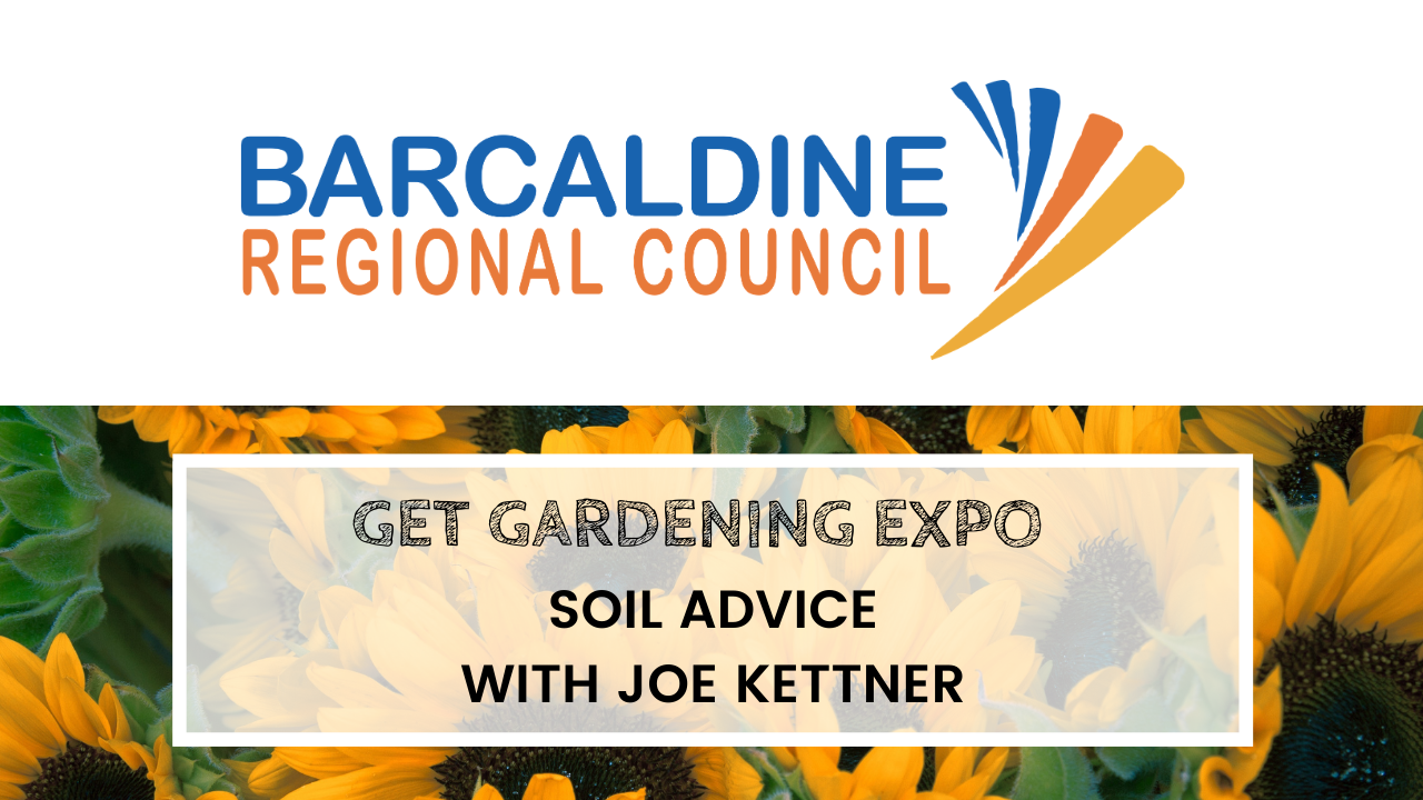 2020 Get Gardening Expo - Soil advise with Joe Kettner